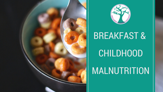 Breakfast and childhood malnutrition