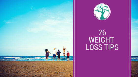 26 Weight Loss TIps